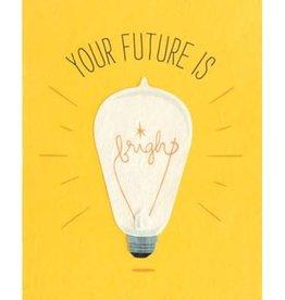 Good Paper Future is Bright Congrats Graduation Card