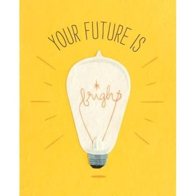 Good Paper Future is Bright Congrats Graduation Card