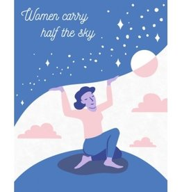 Good Paper Women Carry the Sky Any Occasion Card