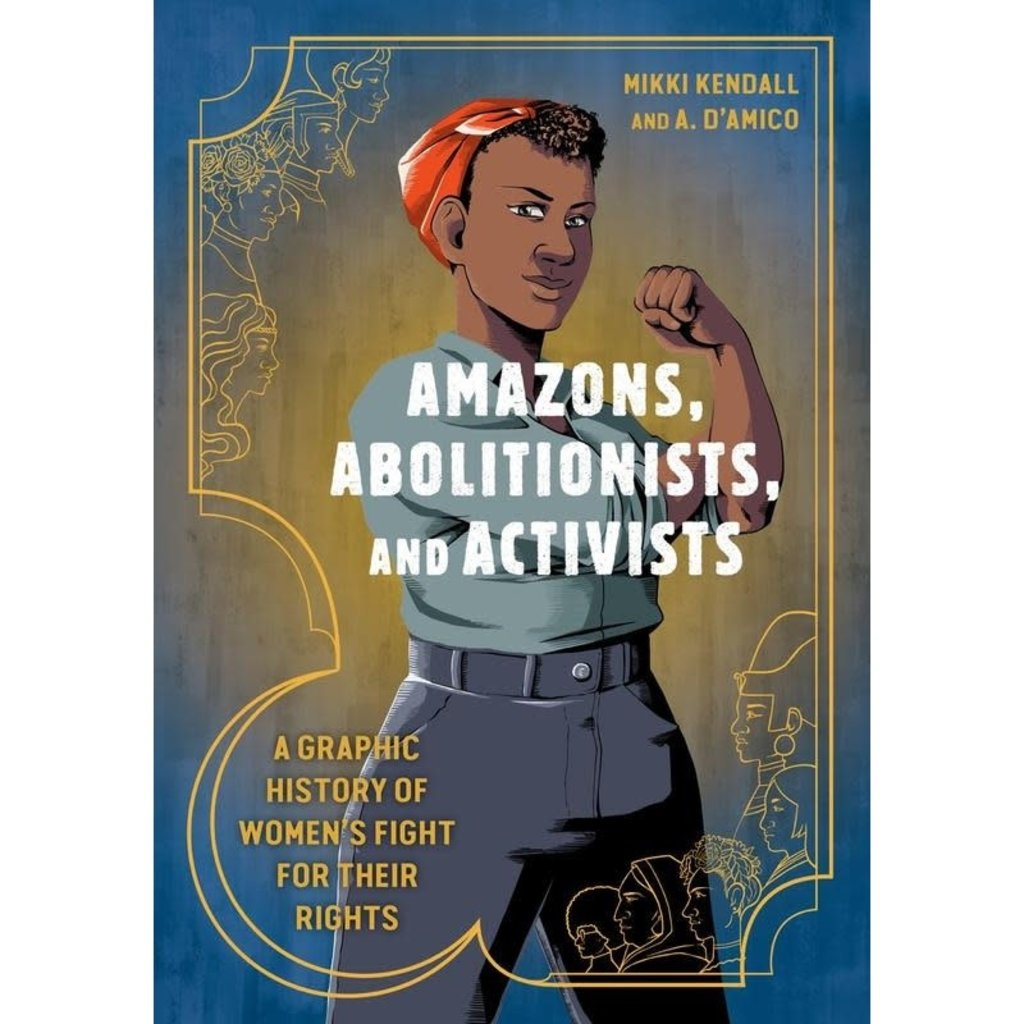 Microcosm Amazons, Abolitionists & Activists