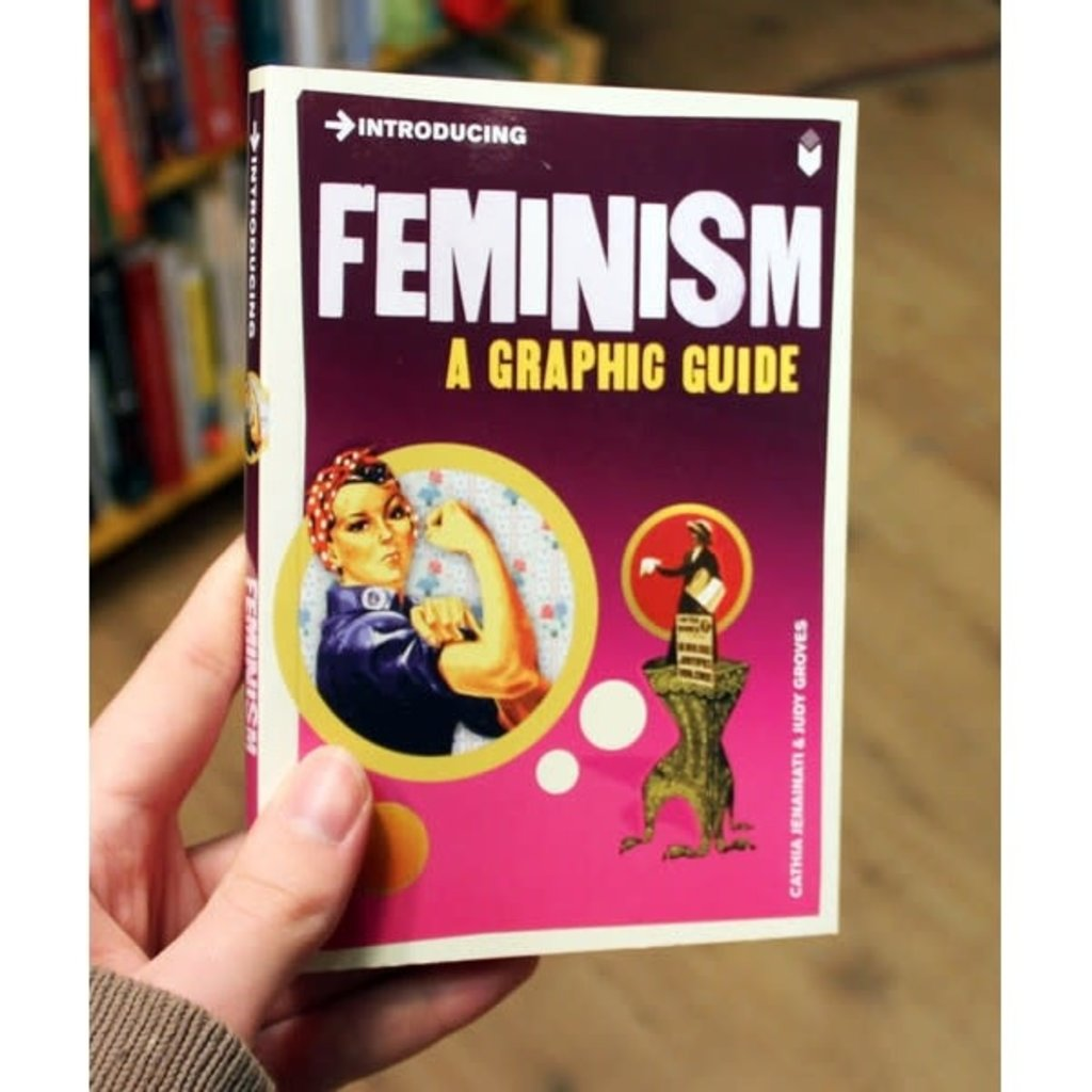 Microcosm Introducing Feminism: A Graphic Guide