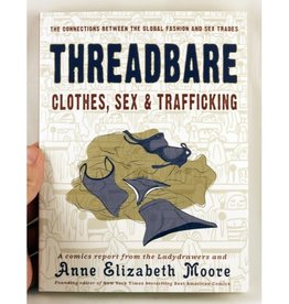 Microcosm Threadbare: Clothes, Sex & Trafficking