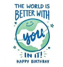Good Paper World is Better Birthday Card
