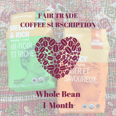 Global Gifts Coffee Subscription: 1 Month Whole Bean