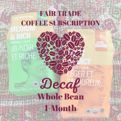Global Gifts Coffee Subscription: 1 Month Whole Bean Decaf