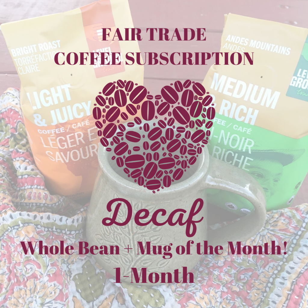 Global Gifts Coffee Subscription: 1 Month Whole Bean Decaf + Mug