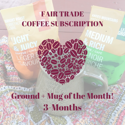 Global Gifts Coffee Subscription: 3 Months Ground + Mug