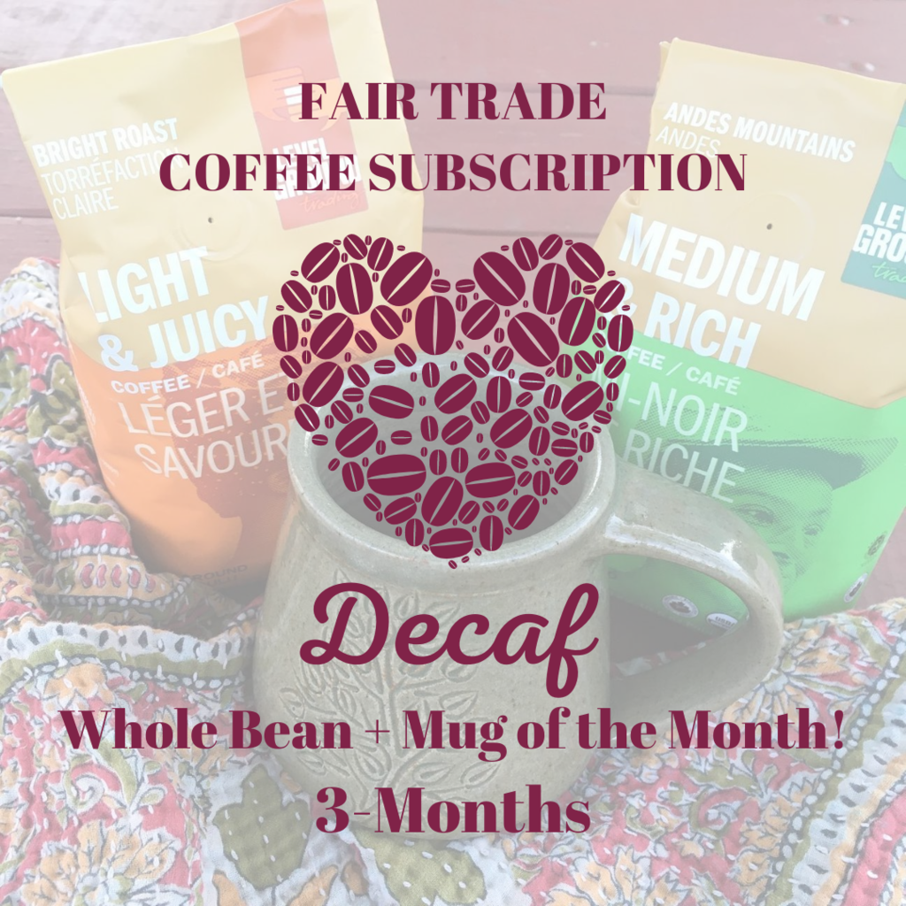 Global Gifts Coffee Subscription: 3 Months Whole Bean Decaf + Mug