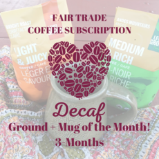 Global Gifts Coffee Subscription: 3 Months Ground Decaf + Mug
