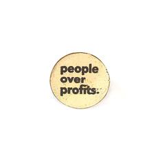 Fair Anita People Over Profits Round Pin