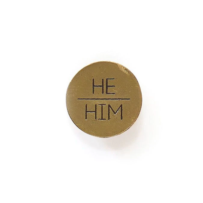 Fair Anita He/Him Pronoun Round Pin