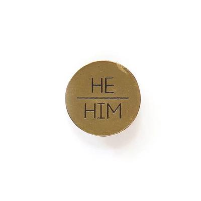 Fair Anita He/Him Pronoun Round Pin