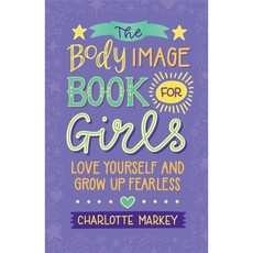 Microcosm The Body Image Book for Girls