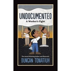 Microcosm Undocumented: A Worker's Fight