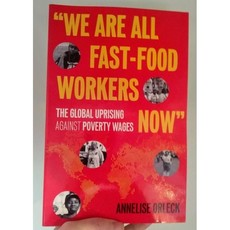 Microcosm We Are All Fast Food Workers Now