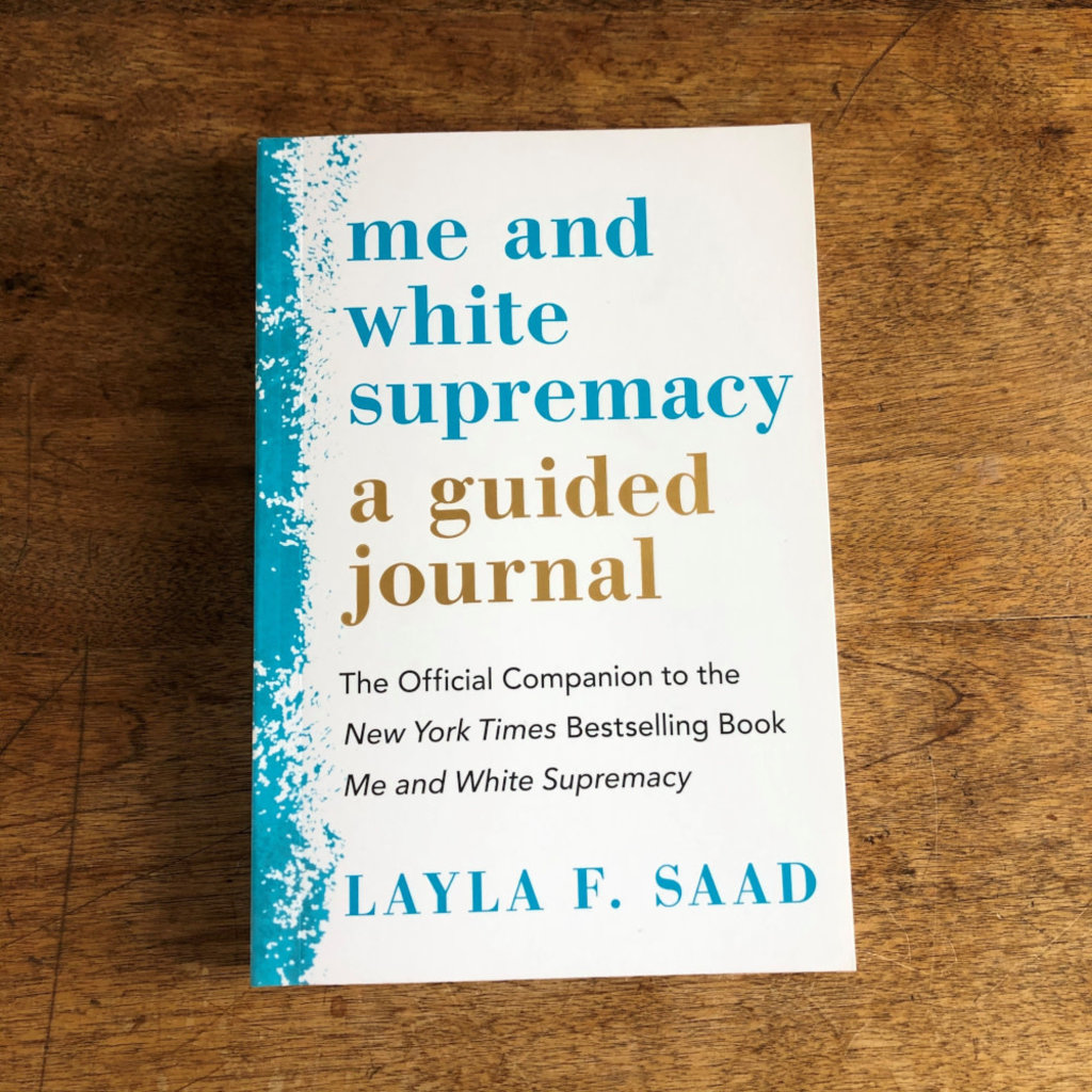 Microcosm Me and White Supremacy Guided Journal