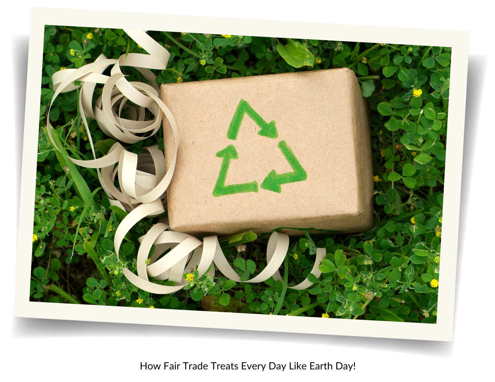 Earth Day is Every Day in Fair Trade!