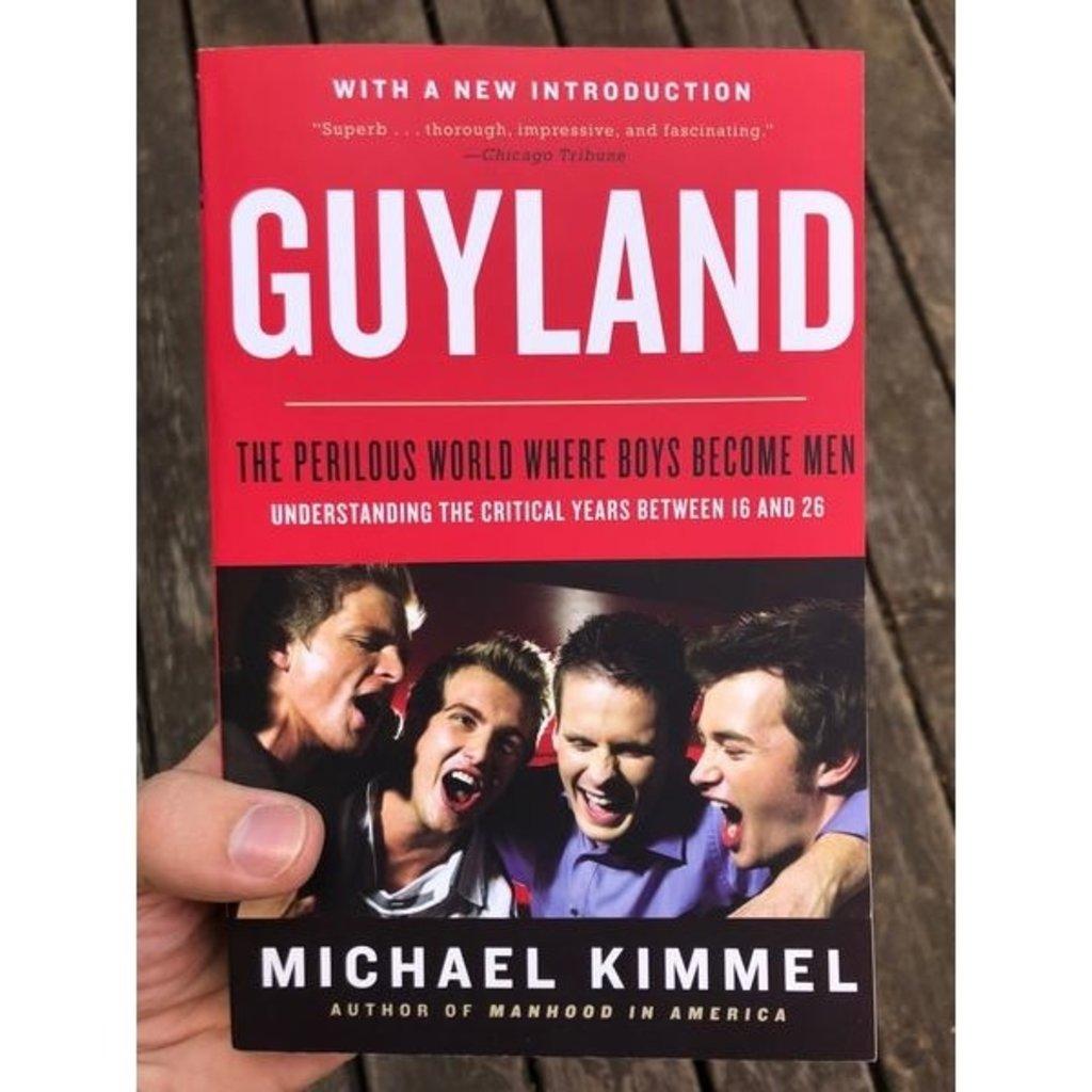 Microcosm Guyland: The Perilous World Where Boys Become Men