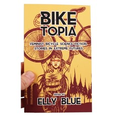 Microcosm Biketopia: Feminist Bicycle Science Fiction Stories