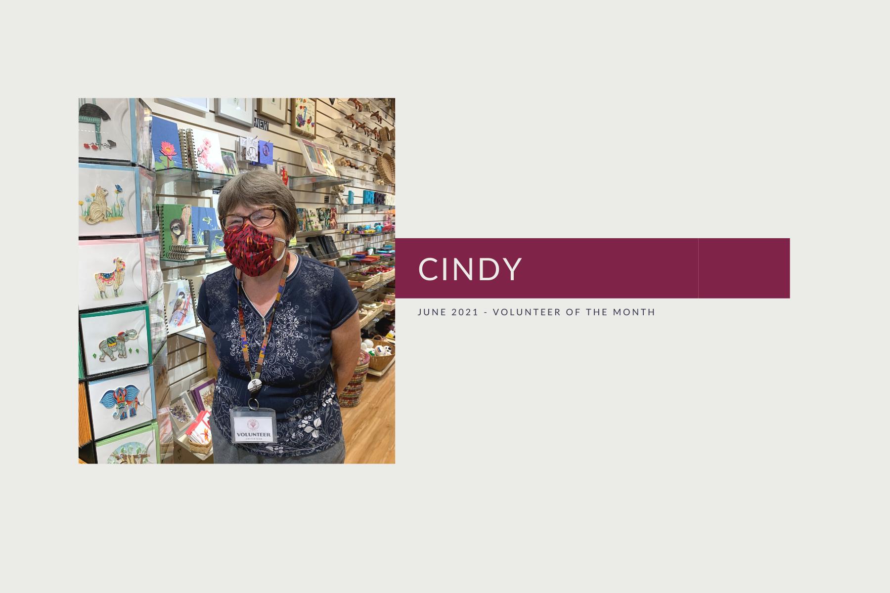 Meet Cindy: Volunteer of the Month (June 2021)