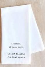 I Dusted Tea Towel