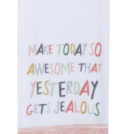 "Tea Towel "" Make Today Awesome"""