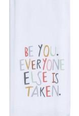 "Tea Towel ""Be You"""
