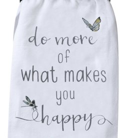 "Tea Towel ""Makes You Happy"""