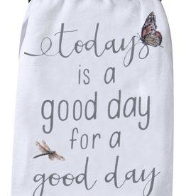 "Tea Towel ""Good Day"""