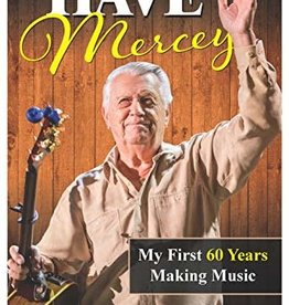 """Larry Mercey's autobiography, """"Have Mercey"""""""