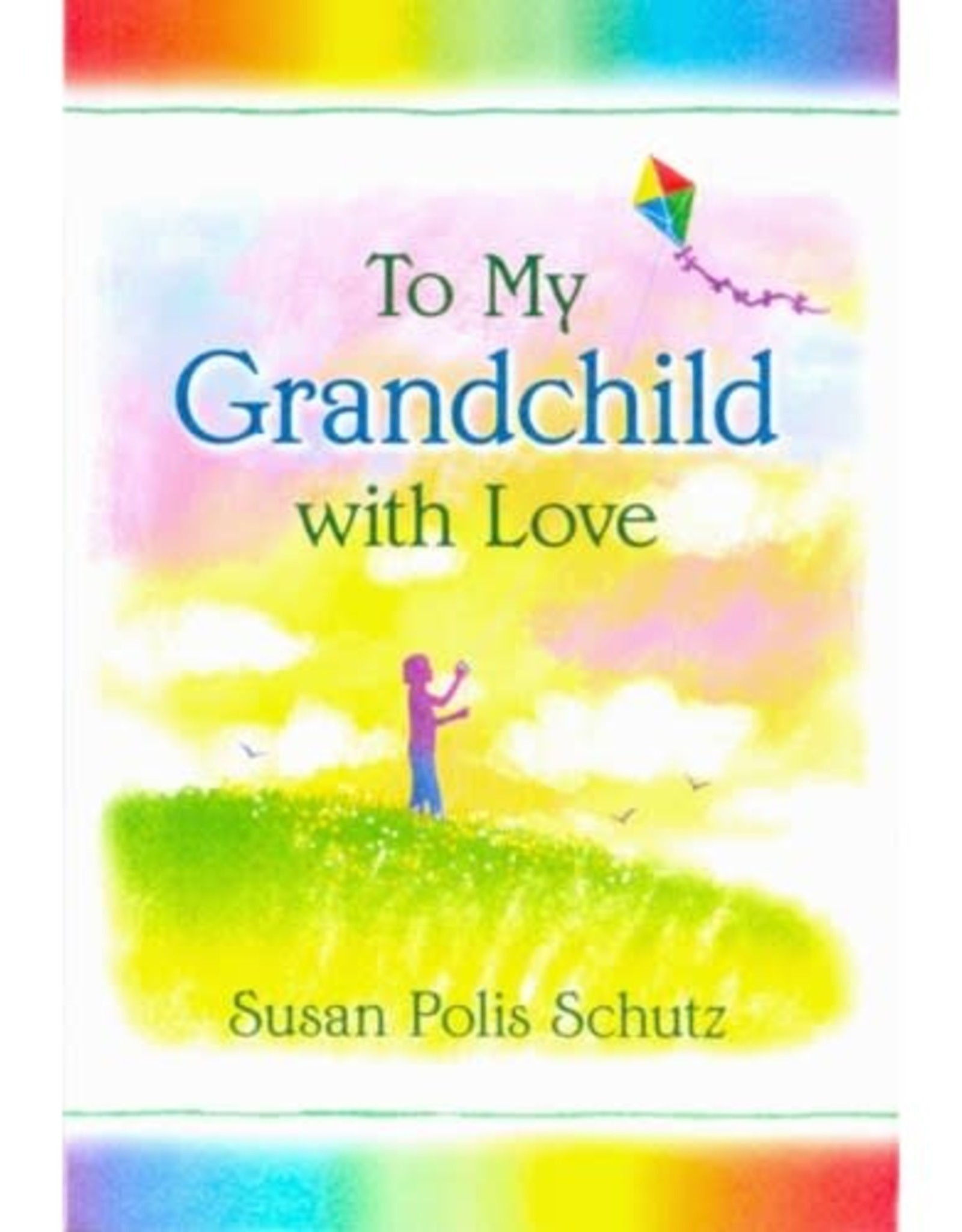 To My Grandchild With Love