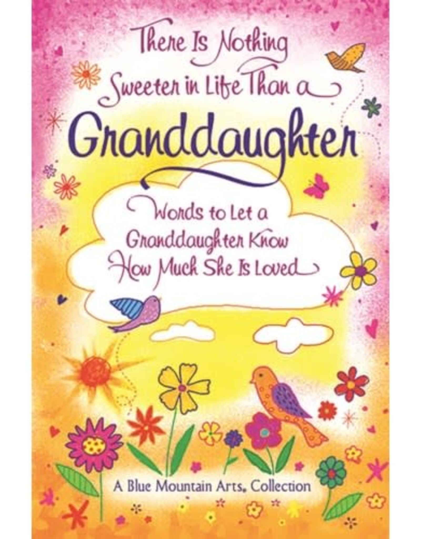 Nothing Sweeter Than A Grandaughter
