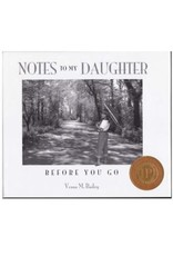 Notes To My Daughter Before You Go