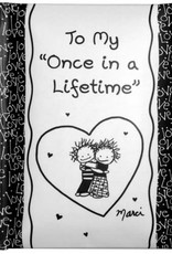 """To My """"Once In A Lifetime"""" Mini Book"""