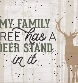 P Graham My Family Tree has a Deer Stand Plaque