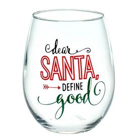 Dear Santa Define Good Stemless Wine Glass