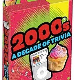 2000s A Decade of Trivia
