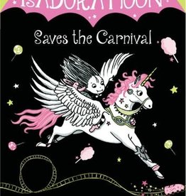 ISADORA MOON SAVES THE CARNIVA L