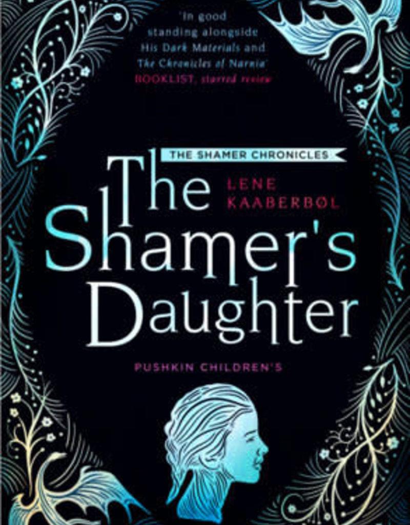 SHAMER'S DAUGHTER, THE