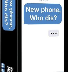 New Phone, Who Dis
