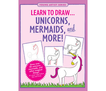 Learn To Draw Unicorns, Mermaids and More