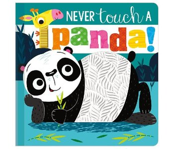 Never Touch a Panda
