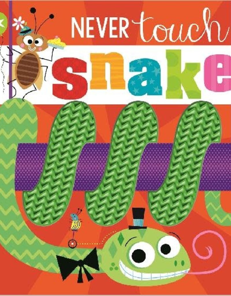 Make Believe Ideas Never Touch a Snake