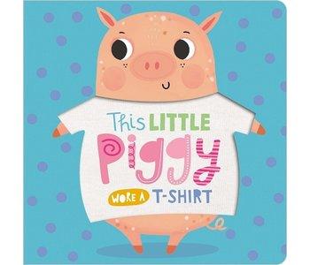 This Little Piggy Wore a T-Shirt