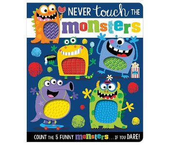 Never Touch the Monsters!  Board Book