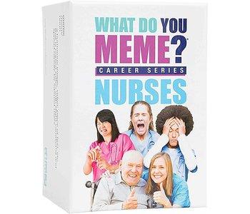 What Do You Meme Nurses