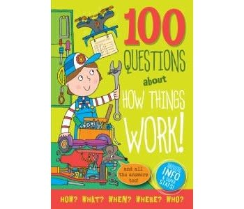 100 Questions About How Things Work