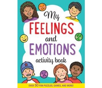 MY FEELINGS AND EMOTIONS ACTIVITY BOOK