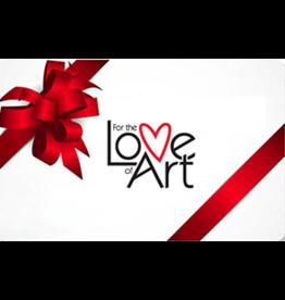FTLA Gift Certificate For the Love of Art ($45)