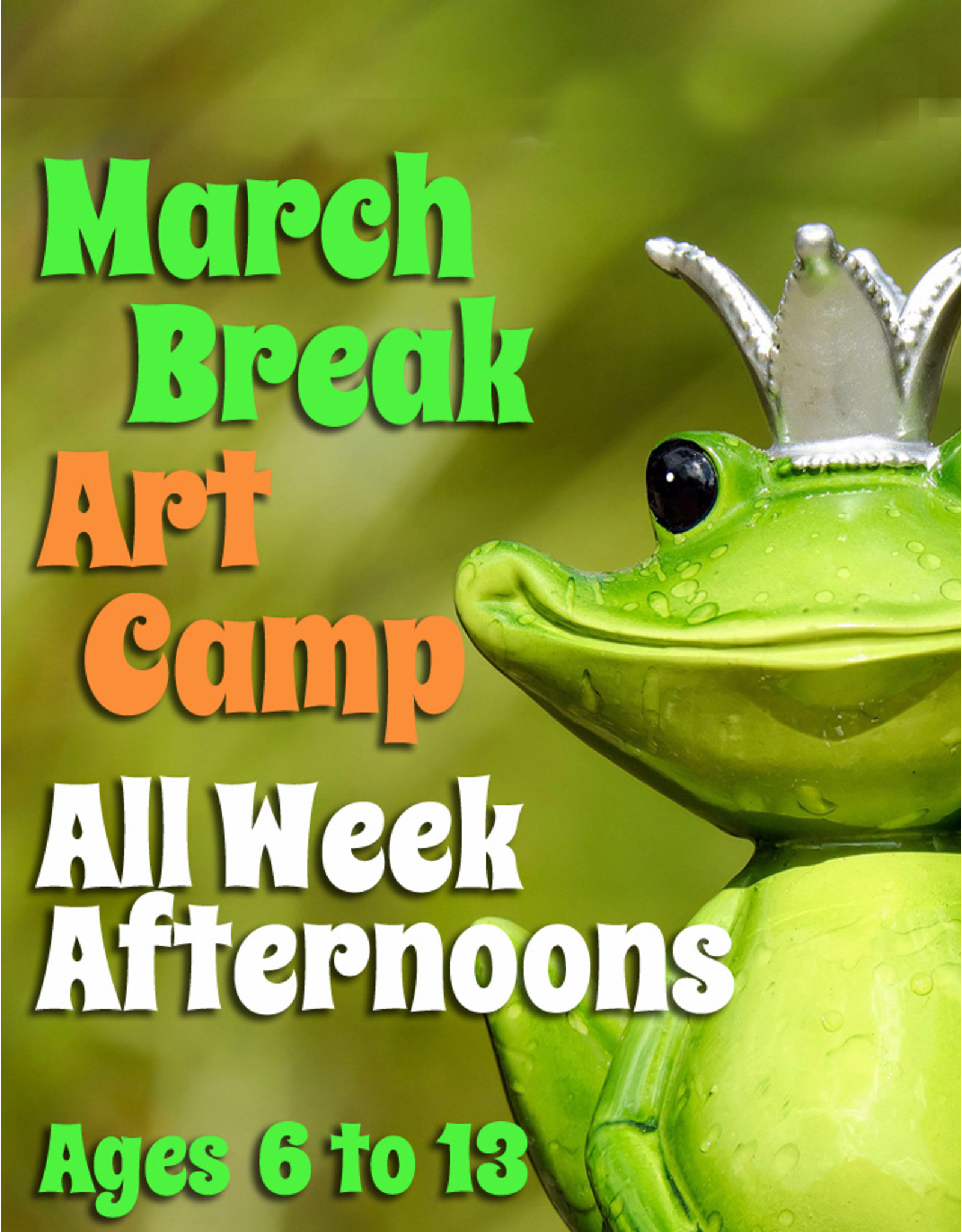 FTLA All Day March Break Art Camp (Afternoon Only) 1:00-3:30pm each day